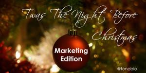 Marketing Edition - Twas The Night Before Christmas
