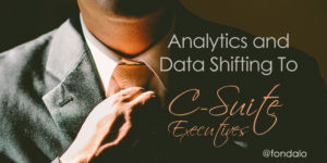 Executives and the C-suite taking over data and analytics