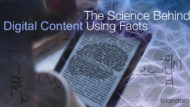 Digital Content With Facts Wins According To Science