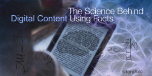 The science behind digital content for marketing