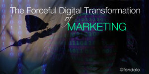Navigating the digital transformation of marketing