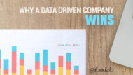 Why A Data Driven Company Wins More Often