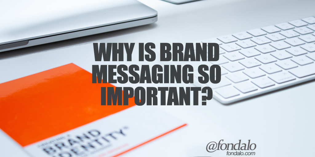 What is brand messaging and why is it important?