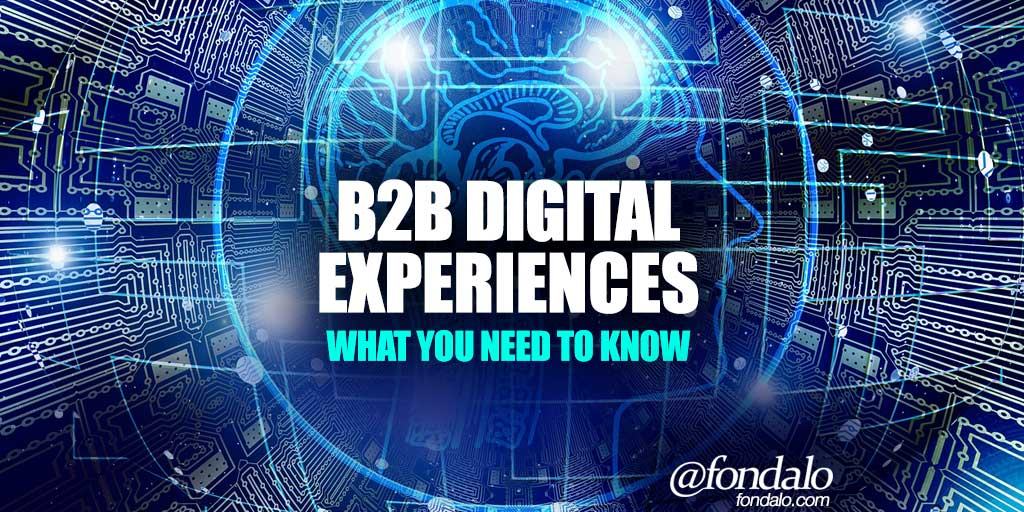 The rising expectations for B2B digital experiences